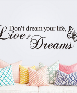 Väggord - Don't dream your life, live your dreams
